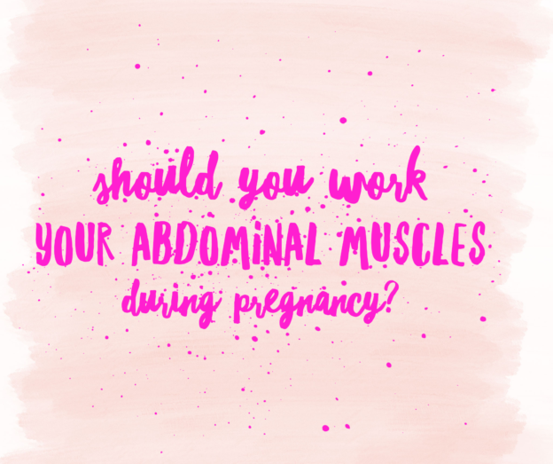 abdominals in pregnancy